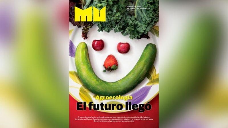 Mu 156: Agroecología. El futuro llegó