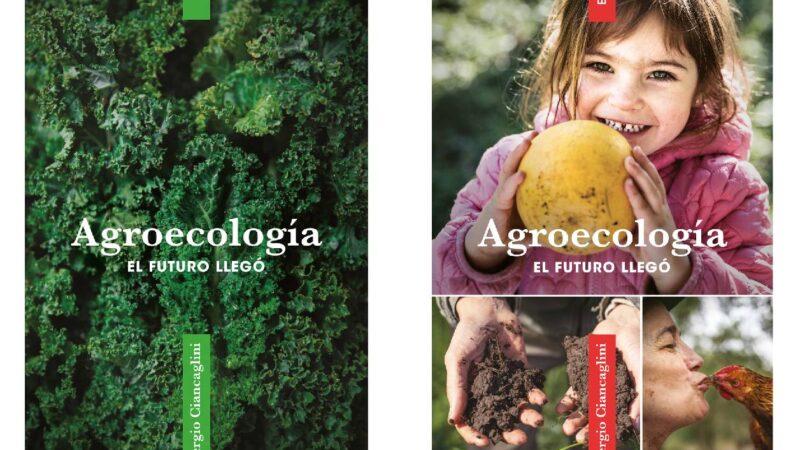 «Agroecología: el futuro llegó», el nuevo libro de lavaca editora